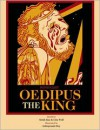 Sophocles' Oedipus the King - Sophocles, Gita Wolf, Indrapramit Roy