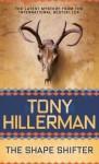 The Shape Shifter (Navajo Mysteries, #18) - Tony Hillerman