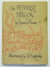 The Fifty-First Dragon - Heywood Broun, Ed Emberley