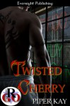 Twisted Cherry - Piper Kay