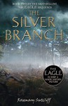 The Silver Branch - Rosemary Sutcliff