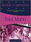 Season of the Monsoon - Paul Mann