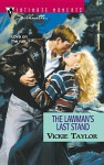 Lawman's Last Stand - Vickie Taylor