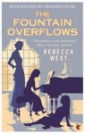 The Fountain Overflows - Rebecca West, Amanda Craig