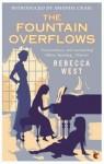 The Fountain Overflows - Rebecca West, Amanda Craig