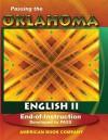 Passing the Oklahoma English II End-Of-Instruction: Developed to PASS - Mallory Grantham, Zuzana Urbanek, Frank Pintozzi