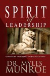 Spirit of Leadership - Myles Munroe