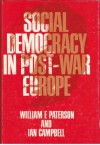 Social Democracy In Post War Europe - William E. Paterson, Ian Campbell
