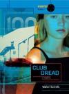Club Dread - Walter Sorrells