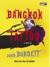 Bangkok Tattoo - John Burdett