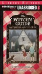 The Witch's Guide to Cooking with Children - Keith McGowan, Laural Merlington
