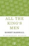 All the King's Men - Robert Marshall