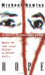 Rope: The Twisted Life And Crimes Of Harvey Glatman - Mike Newton