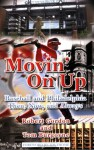 Movin' on Up: Baseball and Philadelphia Then, Now, and Always - Robert Gordon, Tom Burgoyne