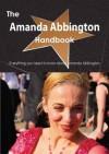 The Amanda Abbington Handbook - Everything You Need to Know about Amanda Abbington - Emily Smith