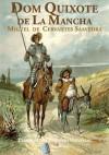 Dom Quixote de La Mancha (Portuguese Edition) - Miguel de Cervantes Saavedra, António Feliciano de Castilho