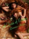 A Taste of Ecstasy - Zinnia Hope