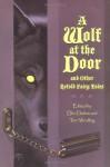 A Wolf at the Door and Other Retold Fairy Tales - Delia Sherman, Terri Windling, Ellen Datlow, Jane Yolen