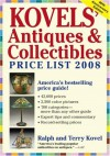Kovels' Antiques & Collectibles Price List 2008 (Kovels' Antiques and Collectibles Price List) - Ralph Kovel, Terry Kovel