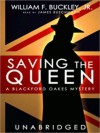 Saving the Queen (MP3 Book) - William F. Buckley Jr., James Buschmann