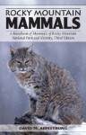 Rocky Mountain Mammals, Third Edition - David M. Armstrong