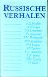 Russische Verhalen - Leo Tolstoy, Fyodor Dostoyevsky, Nikolai Gogol, Alexander Pushkin, Mikhail Lermontov, I.S. Toergenew, W.G. Korolenko, L.S. Leskow, A.P. Tsjechow, L.A. Andrejew, W.M. Garsjin, M. Gorki, A.N. Afanasjew