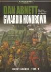 Gwardia Honorowa - Dan Abnett