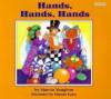 Hands, Hands, Hands - Marcia Vaughan