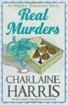 Real Murders (Aurora Teagarden Mysteries #1) - Charlaine Harris