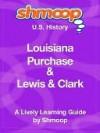 Louisiana Purchase & Lewis & Clark - Shmoop