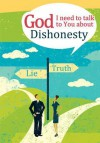 God I Need to Talk to You about: Dishonesty - Michael Newman