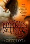 Broken Wings - Cameo Renae