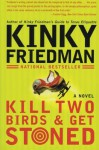 Kill Two Birds and Get Stoned - Kinky Friedman