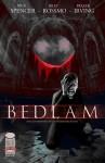 Bedlam (Bedlam, #1) - Nick Spencer, Riley Rossmo