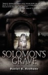 Solomon's Grave - Daniel G. Keohane