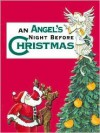 Angel's Night Before Christmas, An - Sue Carabine