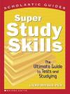 Super Study Skills - Laurie E. Rozakis, David Cain