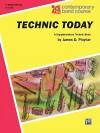 Technic Today, Part 1: E-Flat Baritone Saxophone - James D. Ployhar