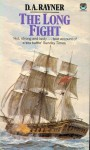 Long Fight - D.A. Rayner