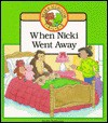 When Nicki Went Away: Bear and Alligator Tales - Fay Robinson
