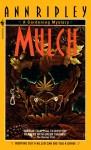 Mulch - Ann Ripley