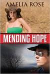 Mending Hope - Amelia Rose