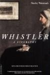 Whistler - Stanley Weintraub