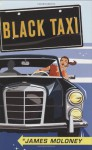 Black Taxi - James Moloney