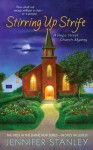 Stirring Up Strife (Hope Street Church Mysteries) - Jennifer Stanley