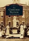 Tahlequah: The Cherokee Nation - Deborah L. Duvall