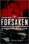 The Forsaken - Tim Tzouliadis