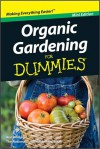 Organic Gardening For Dummies, Mini Edition - Ann Whitman