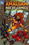 Return to the Amalgam Age of Comics: The Marvel Comics Collection - Kurt Busiek, Karl Kesel, Tom Peyer