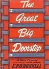 The Great Big Doorstep - E. P. O'Donnell, Matthew J. Bruccoli, Eudora Welty